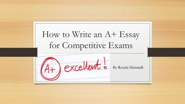 essay writing for competitive exams Important english essays for pms, tehsildar and other competitive exams english essay paper has been giving tough time to various candidates since many years.