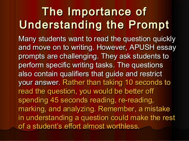 apush essay questions The gilder lehrman ap us history study guide covers all nine periods of the ap us history curriculum through video, timelines, documents, and essays as well as test-taking tips it will help you get ready for the new 2015 ap test.