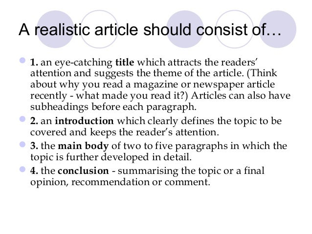 write a article To write an original article successfully, there are three essential requirements, the 'basic triad' of an original article, including a subject worth reporting, knowledge of the basic structure of a peer-reviewed article, and knowledge of the essentials of good writing.