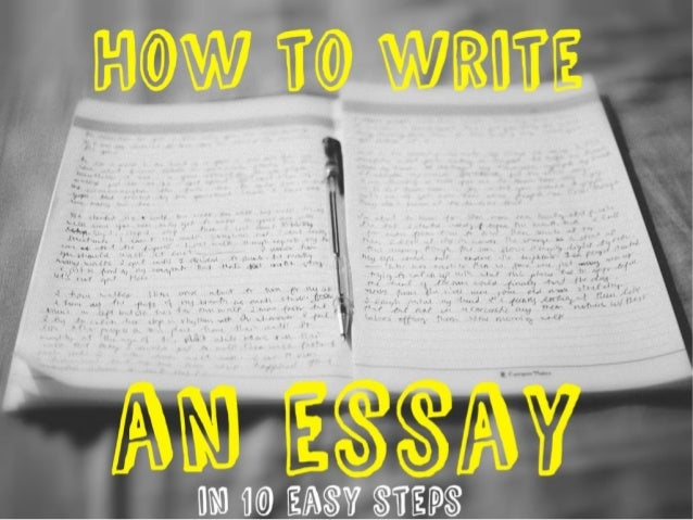 How to write an essay in 10 easy steps