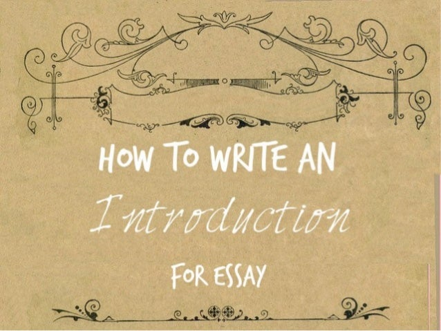 How to right an introduction for an essay