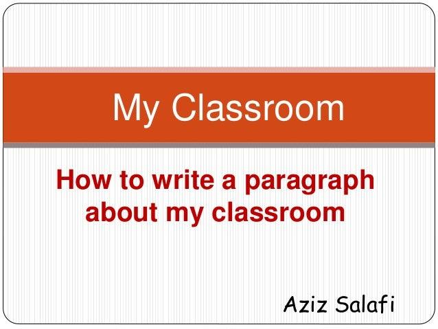 Describe a classroom essay
