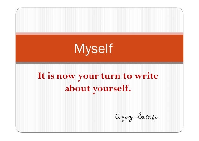 write essay about yourself Welcome to writing to yourself you don't have to be a skilled writer or have aspirations to publish the next great novel to experience the joys of keeping a journal.