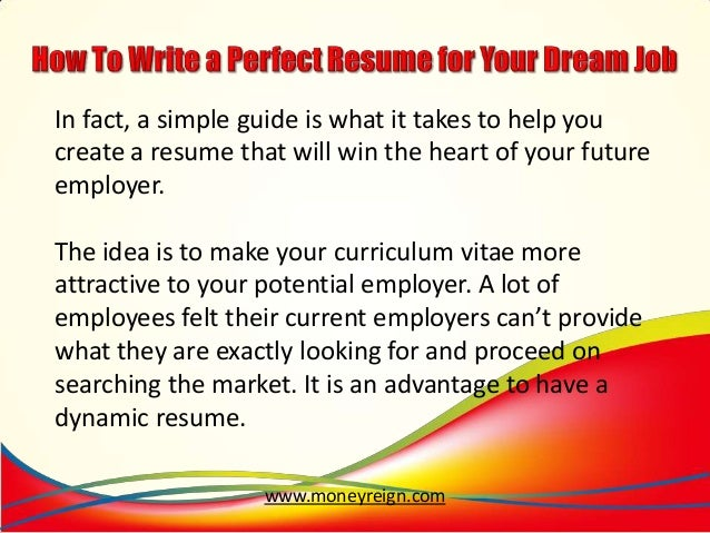 how to write a perfect resume for your dream job