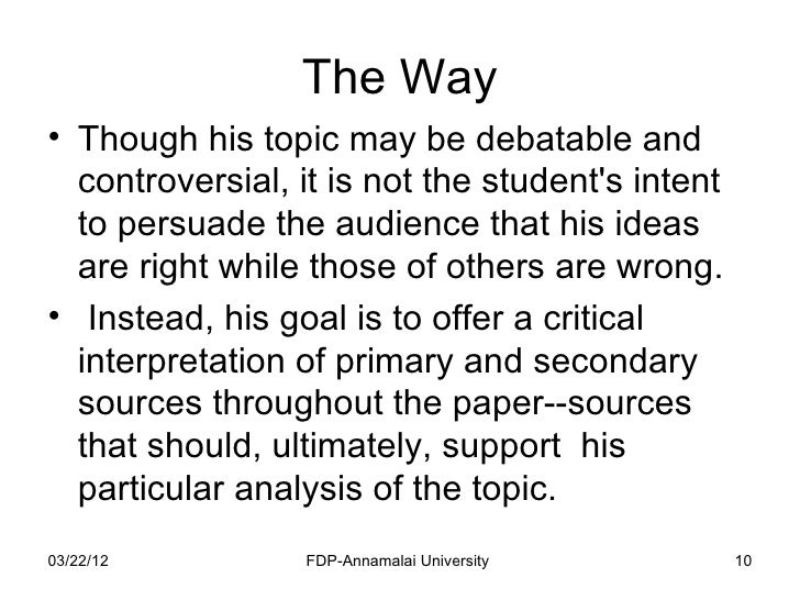 controversial topics for a research paper Genre- this section will provide an overview for understanding the difference between an analytical and argumentative research paper choosing a topic- this section will guide the student through the process of choosing topics which means the topic chosen should be debatable or controversial.