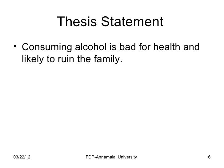 thesis statement term paper on alcohol abuse Essays thesis statement thesis statement about drug abuse only available on studymode alcohol abuse is due to many factors, including how you were raised.