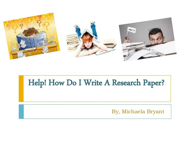 Help to write a research paper