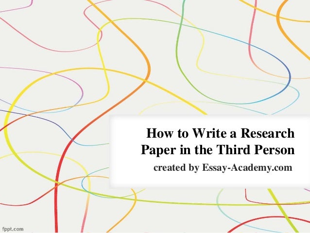 How to write a paper in third person