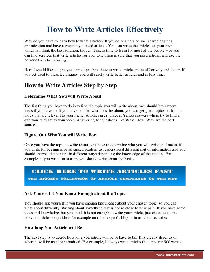 How to Write Articles EffectivelyWhy do you have to learn how to write articles? If you do business online, search engines...