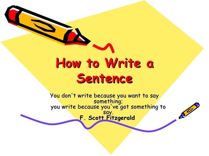 How to write a sentence IaIaQk0Q