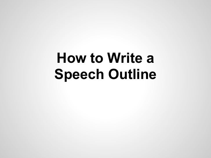 How to write an outline for a speech