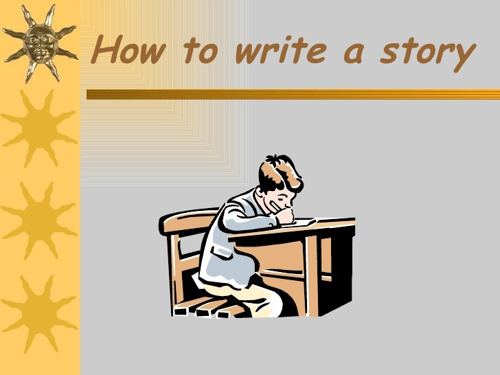 How to write a story tips