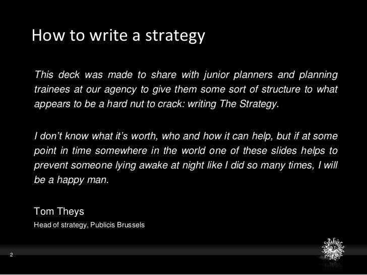 how to write a strategic plan How to write a strategic plan for an organization strategic planning involves  outlining an organization's purpose, goals and the methods that will be used to.