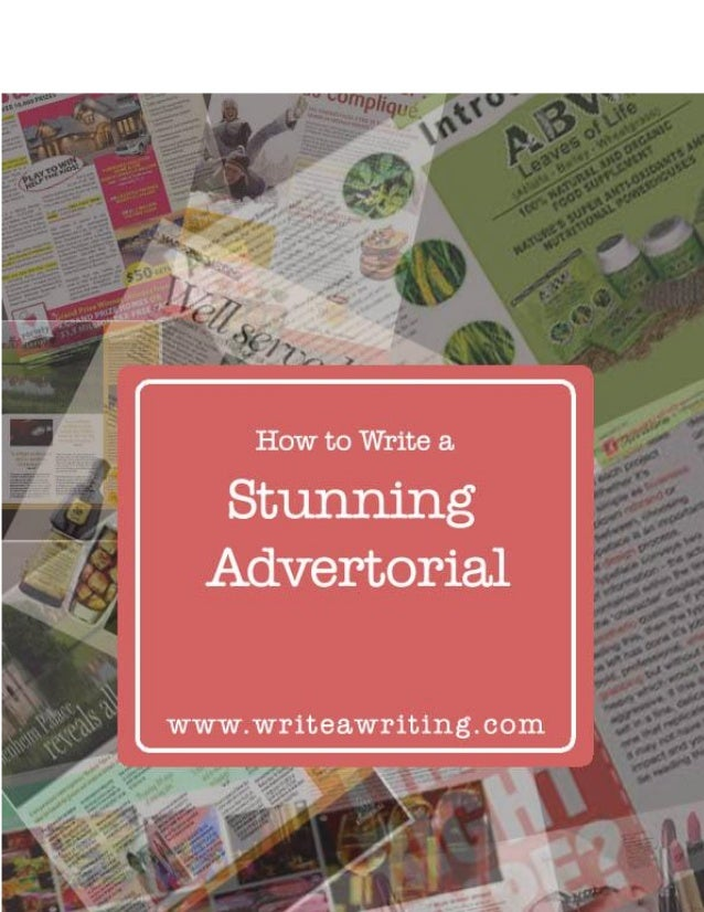 How to Write a Stunning Advertorial Many of you have dreams of making money with your blogs. There is no harm in doing thi...