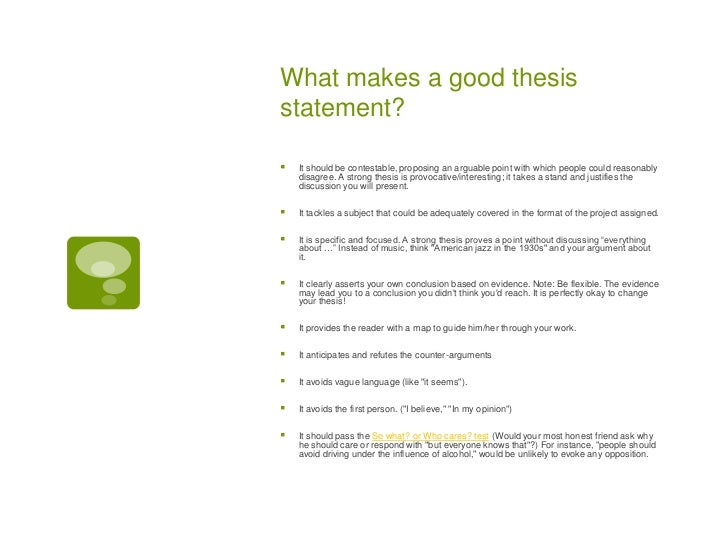 What makes a good thesis