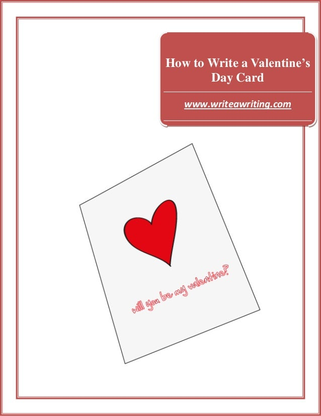 How to Write a Valentine's Day Card www.writeawriting.com