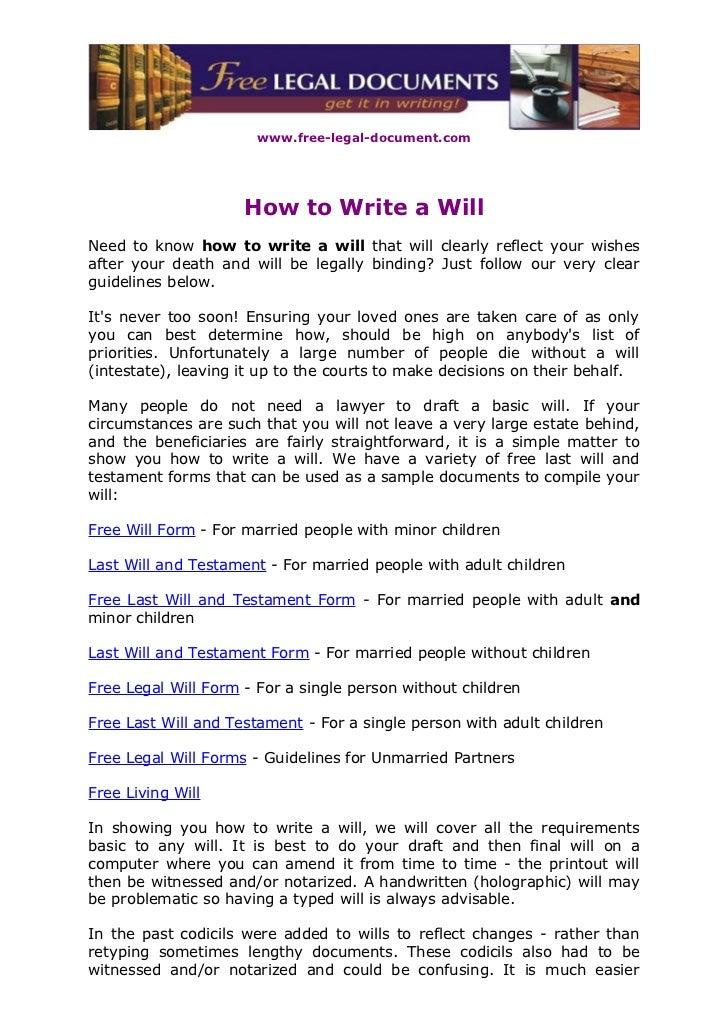 www.free-legal-document.com                     How to Write a WillNeed to know how to write a will that will clearly refl...