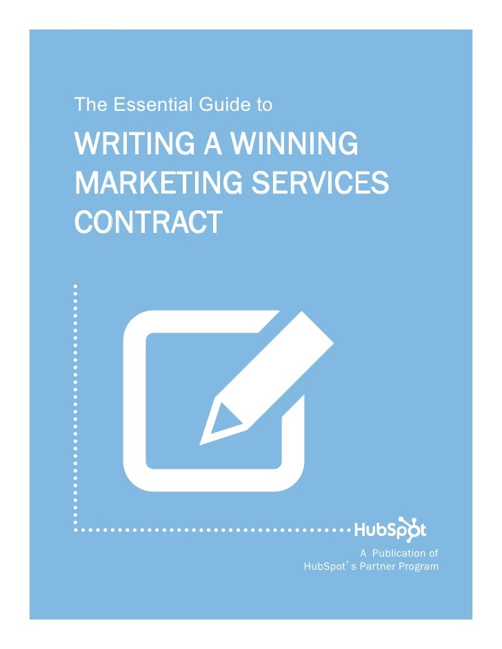 1    The Essential Guide to    WRITING A WINNING    MARKETING SERVICES    CONTRACT       W                               A...