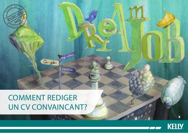 COMMENT REDIGER UN CV CONVAINCANT?