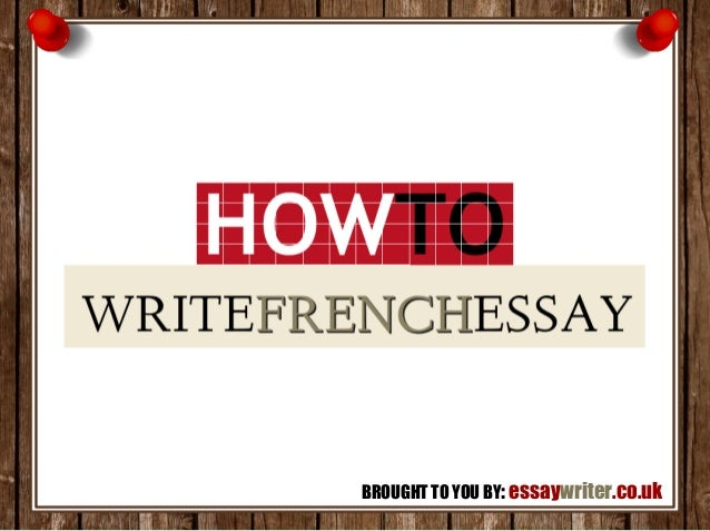 How To Write French Essays