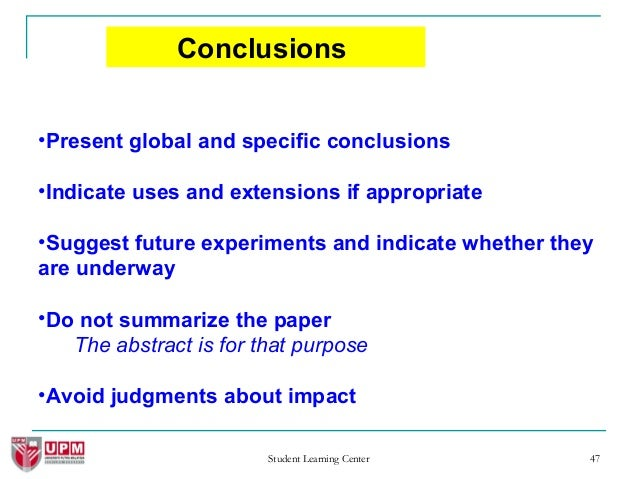 great conclusions research papers This talk offers seven simple, concrete suggestions for how to improve your research papers you may also find my talks on how to write a great research proposal and how to give a great research talk useful producing wrong data without doing anything obviously wrong mytkowicz, diwan, hauswirth .