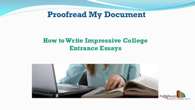 Can you proof read my college essay?
