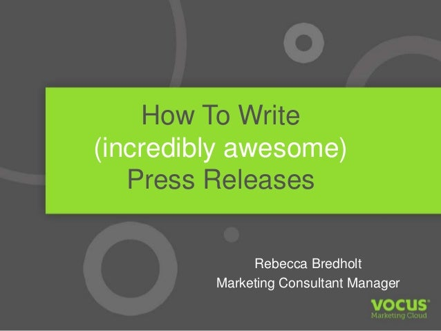 How to Write Incredibly Awesome Press Releases