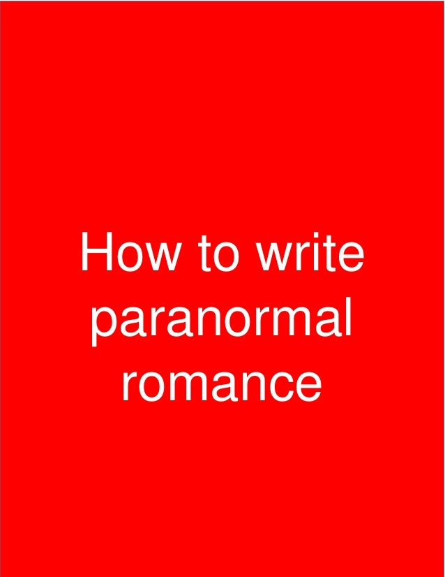 How to write a paranormal romance