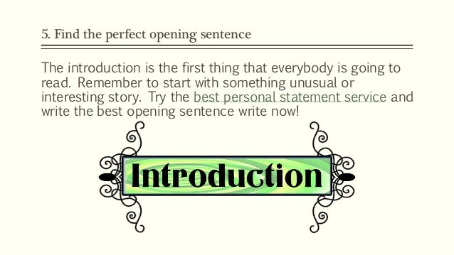 What do you think the first sentence in a personal statement should be?