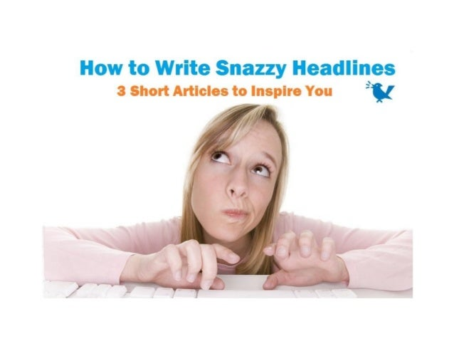 "Four Tips for a Terrific Headline""Its time to master the headline, to get itright where the copy counts most bypaying atte..."