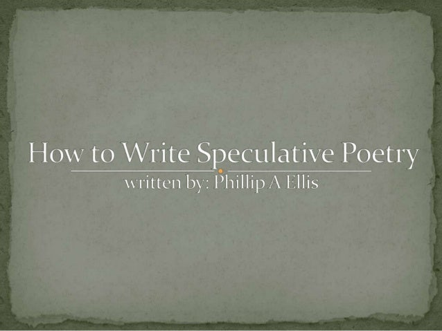 How to Write Speculative Poetry