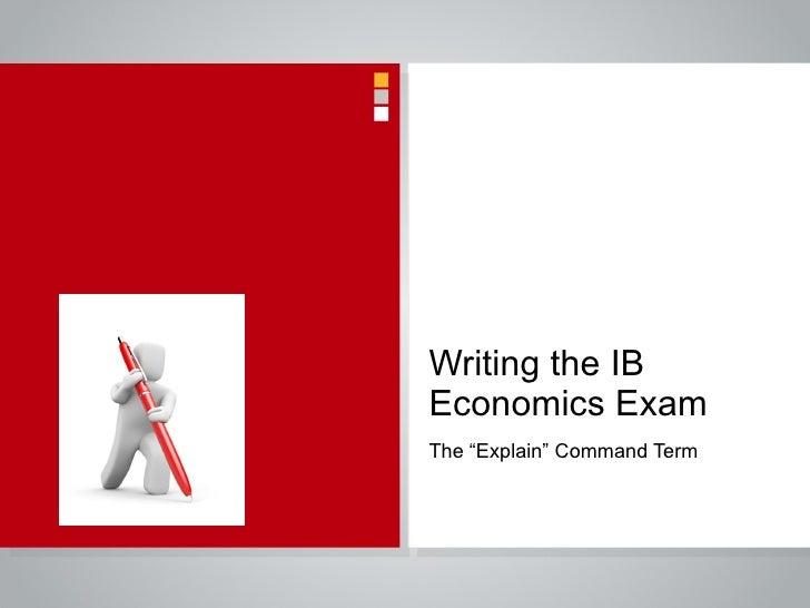 How to write the ib economics exam the explain question