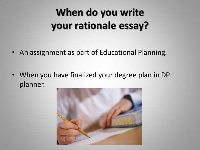 degree planning rationale essay How to write a rationale accessed may 17, 2018    how to write a professional goals essay.