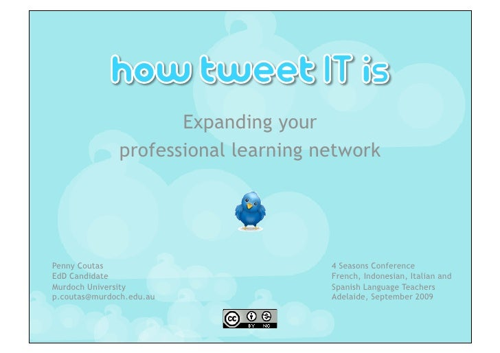Expanding your                professional learning network     Penny Coutas                          4 Seasons Conference...