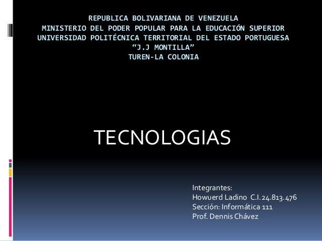 REPUBLICA BOLIVARIANA DE VENEZUELA MINISTERIO DEL PODER POPULAR PARA LA EDUCACIÓN SUPERIOR UNIVERSIDAD POLITÉCNICA TERRITO...