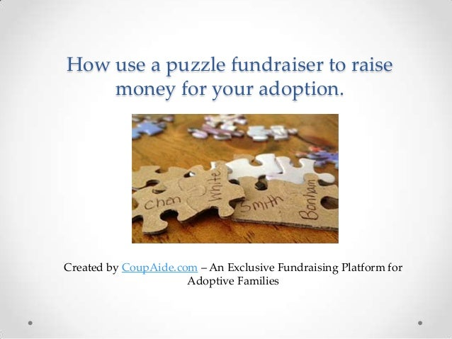 How use a puzzle fundraiser to raise money for your adoption