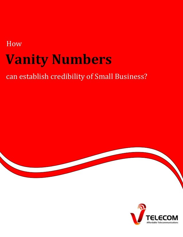How vanity numbers can establish credibility of small business