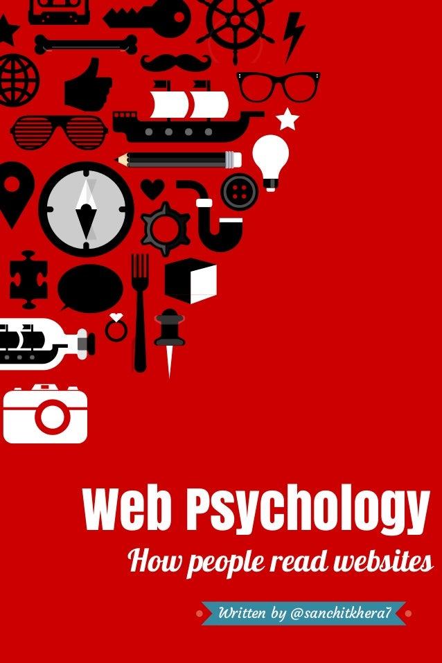 Web Psychology  How people read websites Written by @sanchitkhera7