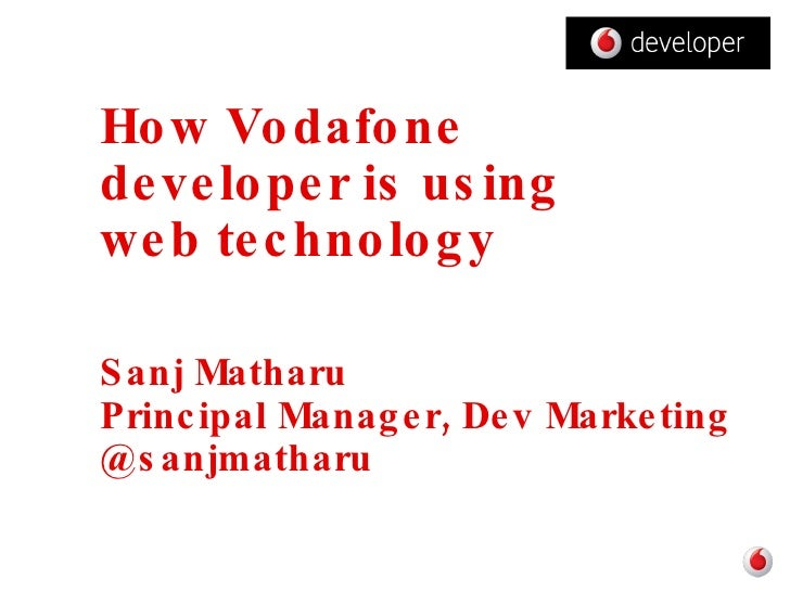 How vodafone developer is using web technology