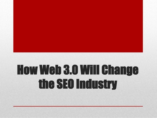 How Web 3.0 Will Change the SEO Industry