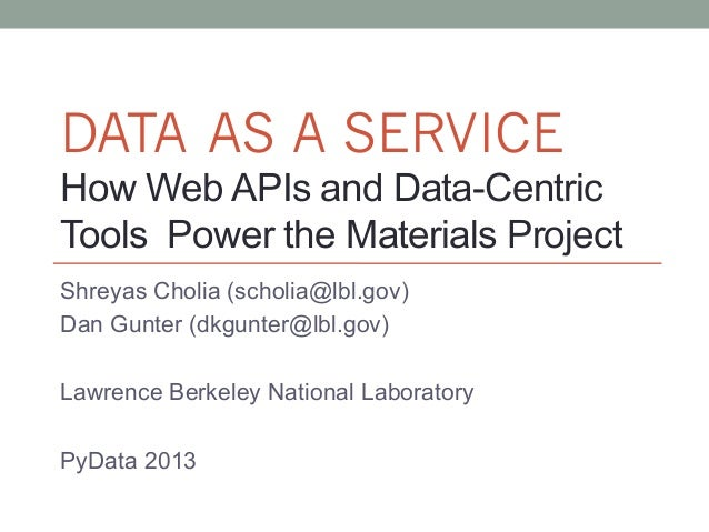 How Web APIs and Data Centric Tools Power the Materials Project (PyData SV 2013)