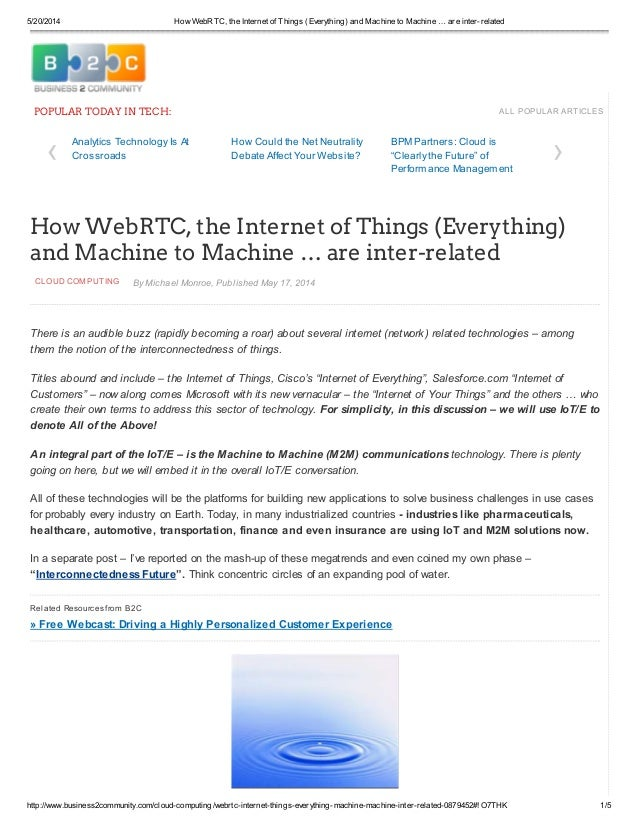 5/20/2014 How WebRTC, the Internet of Things (Everything) and Machine to Machine … are inter-related http://www.business2c...