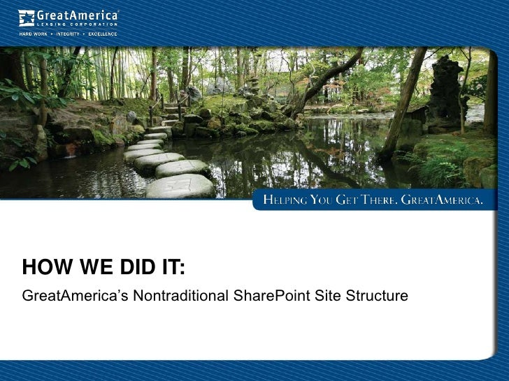 HOW WE DID IT:GreatAmerica's Nontraditional SharePoint Site Structure
