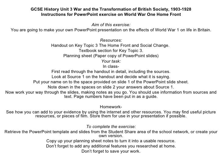 GCSE History Unit 3 War and the Transformation of British Society, 1903-1928 Instructions for PowerPoint exercise on World...