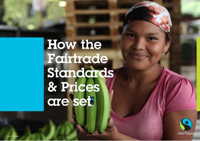 Setting the Fairtrade Standards