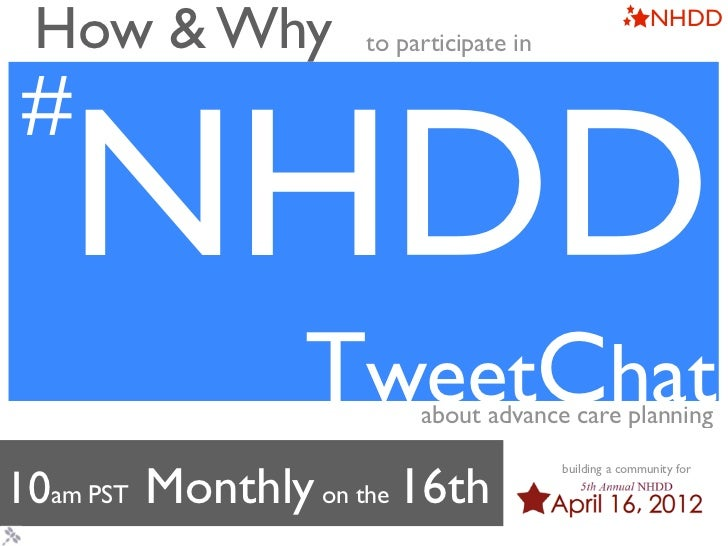 NHDD TweetChat: How & Why