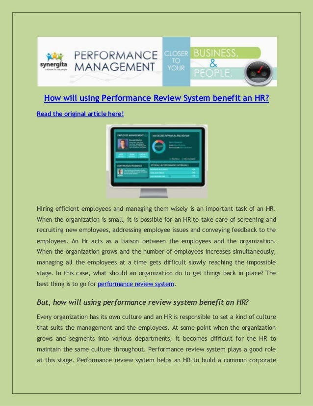 How will using Performance Review System benefit an HR? Read the original article here!  Hiring efficient employees and ma...