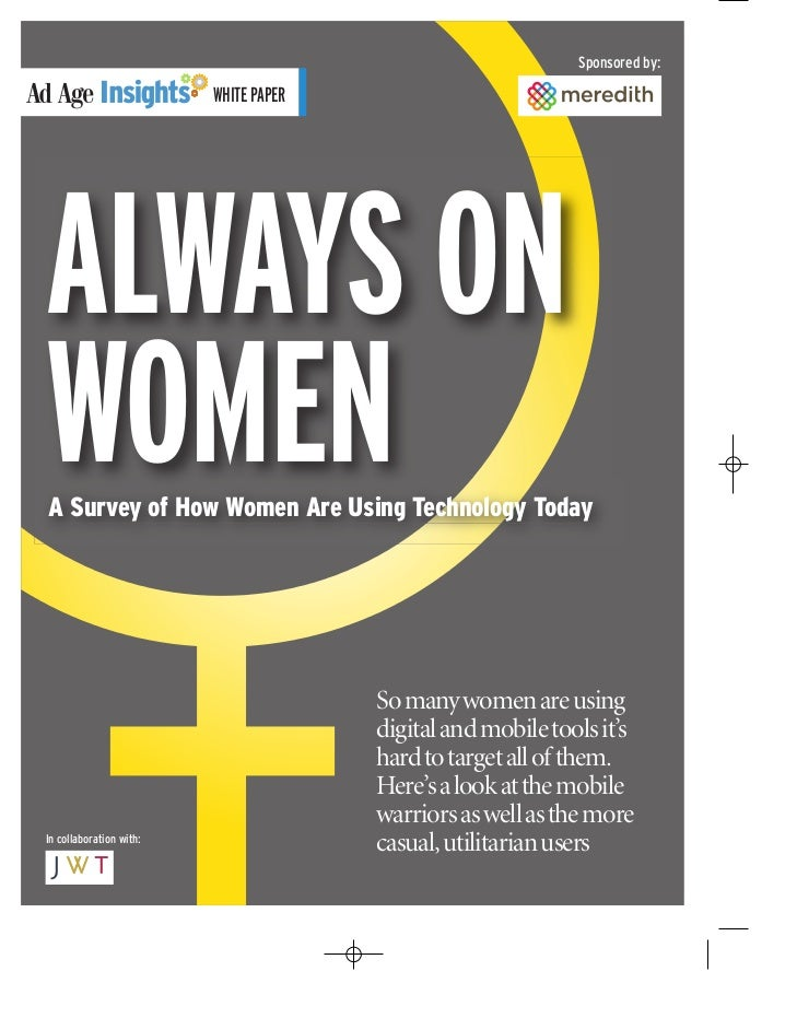 Ad Age Research: How women are using technology today