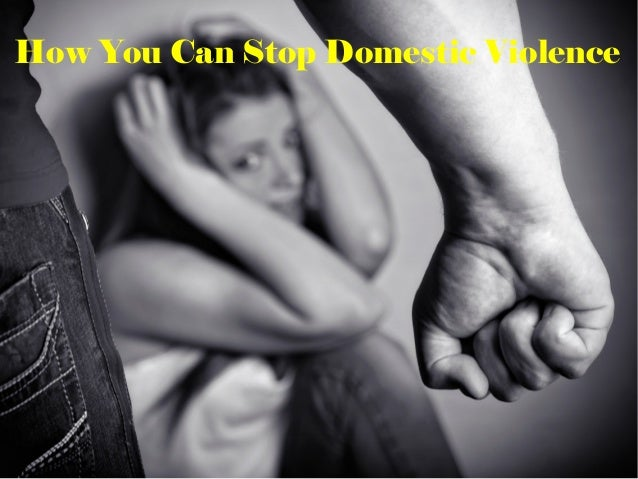 How You Can Stop Domestic Violence