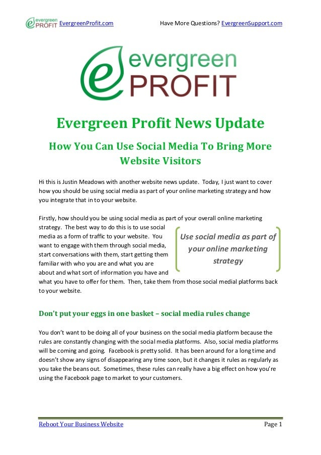 EvergreenProfit.com                     Have More Questions? EvergreenSupport.com      Evergreen Profit News Update   How ...